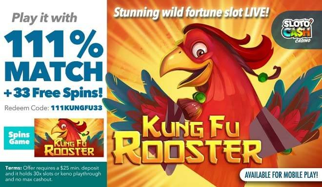 Sloto'Cash Kung Fu Rooster Free Spins