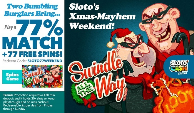 Sloto'Cash Weekend Bonus + 77 Free Spins