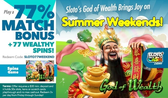 Play a 77% Match + 77 Wealthy Spins!