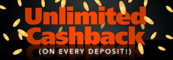 Unlimited Cashback on Every Deposit